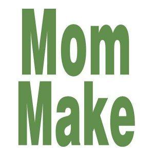 MomMake